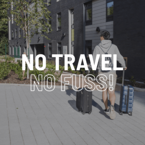 No travel, no fuss